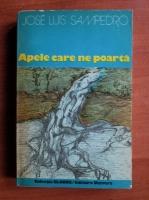 Anticariat: Jose Luis Sampedro - Apele care ne poarta