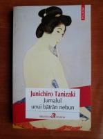 Anticariat: Junichiro Tanizaki - Jurnalul unui batran nebun (editura Polirom, 2016)