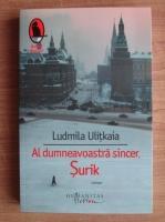 Ludmila Ulitkaia - Al dumneavoastra sincer, Surik