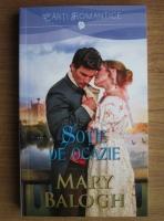 Mary Balogh - Sotie de ocazie