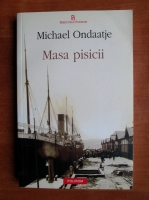 Michael Ondaatje - Masa pisicii