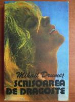 Mihail Drumes - Scrisoarea de dragoste