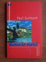 Anticariat: Paul Guimard - Bunurile vietii