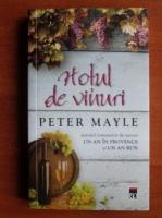 Peter Mayle - Hotul de vinuri