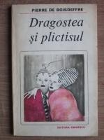 Anticariat: Pierre de Boisdeffre - Dragostea si plictisul