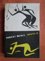 Anticariat: Robert Merle - Insula