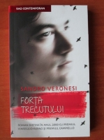 Sandro Veronesi - Forta trecutului