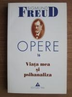 Anticariat: Sigmund Freud - Opere, volumul 16: Viata mea si psihanaliza