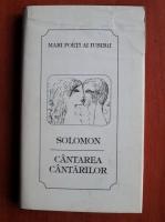 Anticariat: Solomon - Cantarea cantarilor