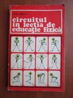 Anticariat: Victor Tibacu - Circuitul in lectia de educatie fizica