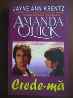 Amanda Quick - Crede-ma