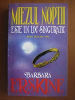 Barbara Erskine - Miezul noptii este un loc singuratic