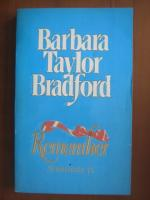 Anticariat: Barbara Taylor Bradford - Remember. Aminteste-ti