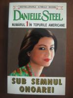 Anticariat: Danielle Steel - Sub semnul onoarei