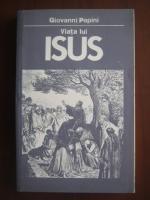 Anticariat: Giovanni Papini - Viata lui Isus