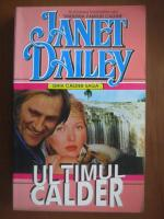 Anticariat: Janet Dailey - Ultimul Calder