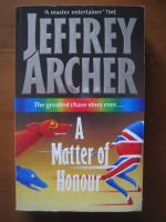 Anticariat: Jeffrey Archer - A matter of honour