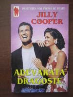 Anticariat: Jilly Cooper - Adevarata dragoste