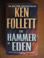 Anticariat: Ken Follett - The hammer of eden