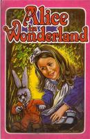 Anticariat: Lewis Carroll - Alice in Wonderland