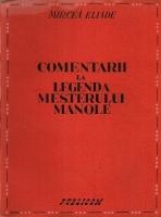 Anticariat: Mircea Eliade - Comentarii la legenda mesterului Manole (1943)