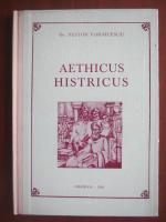 Anticariat: Nestor Vornicescu - Aethicus Histricus