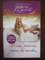 Anticariat: Sarah MacLean - O sotie potrivita pentru un marchiz