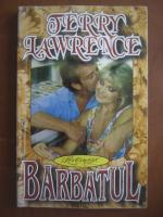 Terry Lawrence - Barbatul