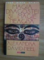 Alexandra David-Neel - Magia dragostei si magie neagra