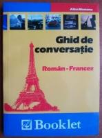 Alina Momanu - Ghid de conversatie Roman-Francez (2011)