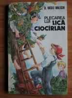 Anticariat: B. Vasile Malschi - Plecarea lui Lica Ciocarlan