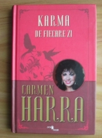 Anticariat: Carmen Harra - Karma de fiecare zi (coperti cartonate)