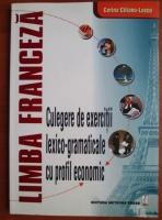 Anticariat: Corina Cilianu Lascu - Limba franceza. Culegere de exercitii lexico-gramaticale cu profil economic