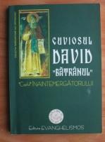 Anticariat: Cuviosul David batranul, Copilul Inaintemergatorului