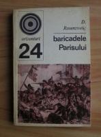 Anticariat: D. Rosenzweig - Baricadele Parisului