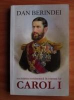 Dan Berindei - Societatea romaneasca in vremea lui Carol I (1866-1876)