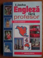 Dan Dutescu - Limba engleza fara profesor