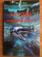 Anticariat: Dennis Ray - Mistere si fenomene stranii