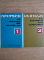 Anticariat: Deutsch Ein Lehrbuch fur Auslander (2 volume)