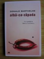 Donald Barthelme - Alba-ca-zapada
