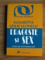 Anticariat: Elisabeta Leslie Leonelli - Dragoste si sex. Ghid de autoanaliza