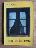 Eliza Roha - Locul de langa icoana