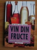 Erich Kolb - Vin din fructe