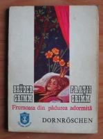 Anticariat: Fratii Grimm - Frumoasa din padurea adormita. Dornroschen (editie bilingva romano-germana)