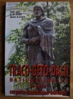 G. D. Iscru - Traco-geto-dacii. Natiunea-matca din spatiul carpato-danubiano-balcanic
