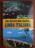 Georgeta Popescu Senas - Sa invatam rapid limba Italiana