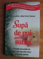 Jack Canfield - Supa de pui pentru suflet (editia 2012)