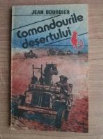 Anticariat: Jean Bourdier - Comandourile desertului