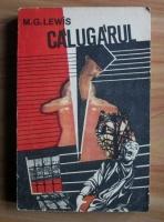 Anticariat: M. G. Lewis - Calugarul