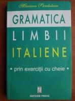 Mariana Sandulescu - Gramatica limbii italiene prin exercitii cu cheie (2002)